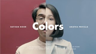 Download Rayhan Noor & Agatha Pricilla - Colors (Official Music Video)