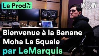 """""""Bienvenue à la Banane"""" de Moha La Squale : comment LeMarquis a composé le hit"""