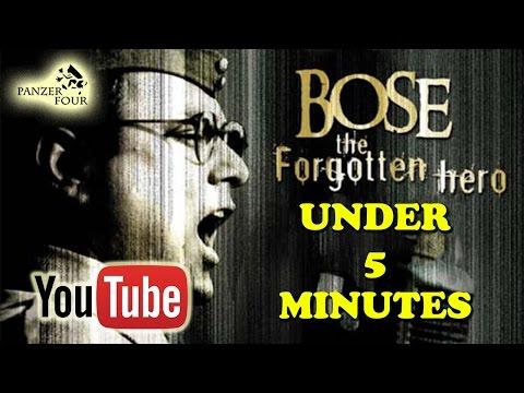 Bose The Forgotten Hero (2005) under 5 minutes