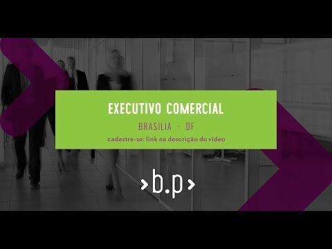 Vaga - Executivo Comercial - Brasília - DF