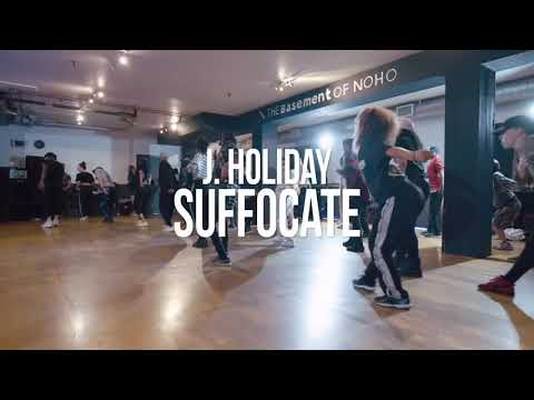 Suffocate - J. Holiday Choreography