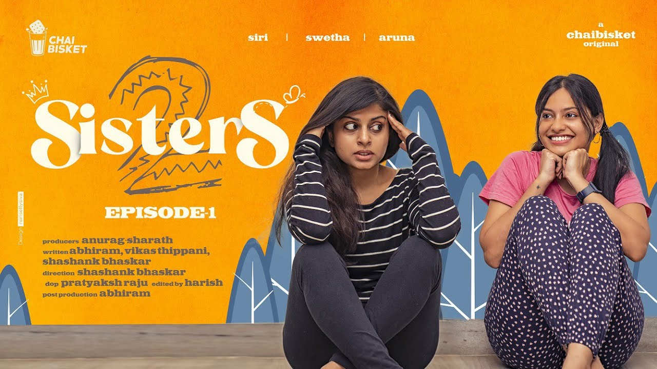 Download SISTERS Season 2   Episode 1   Girl Formula   Chai Bisket