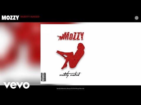 Mozzy - Nudity Naked (Audio)