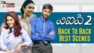 Dhanush VIP 2 Latest Telugu Movie 4K | Back To Back Best Scenes | Kajol | Amala Paul | 2019 Movies