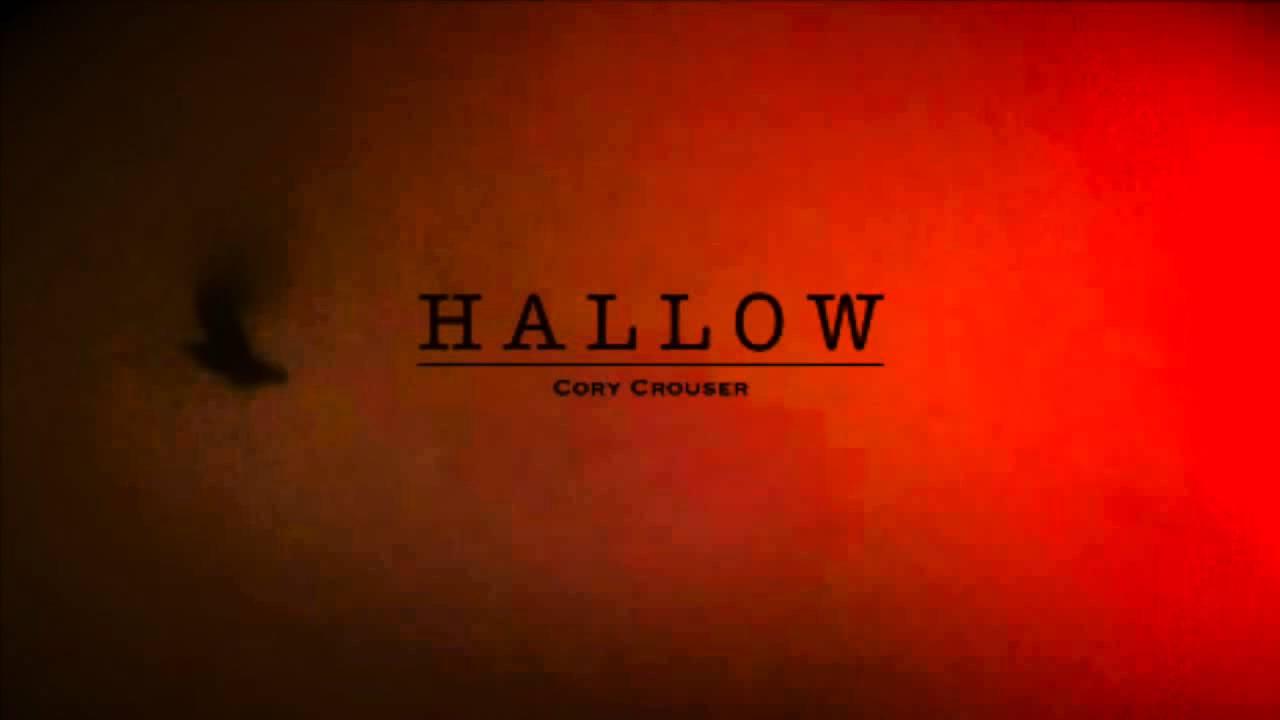 Cory Crouser -- Hallow