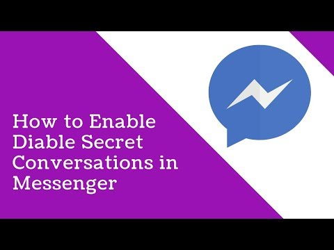How To Enable And Disable Secret Conversations In Messenger