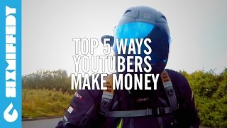 Top 5 Ways YouTubers Make Money - Top 5's And 10's