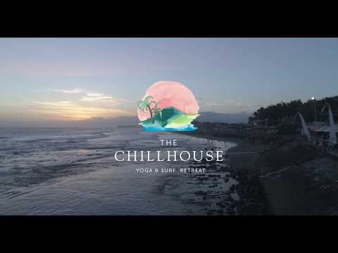 Experience The Chillhouse - Yoga, Surfing, Organic Food.
