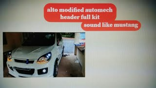 maruti suzuki alto modified mustang exhust    automech header full kit      DRL FRONT BACK BUMPER   