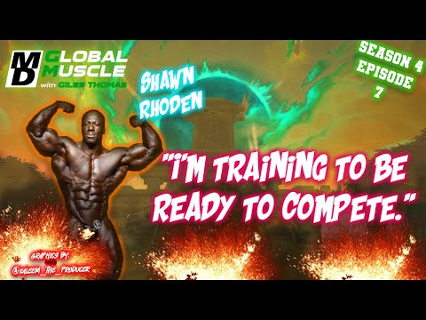 Shawn Rhoden I'm Training to be ready to compete | MD Global Muscle Clips E7 S4