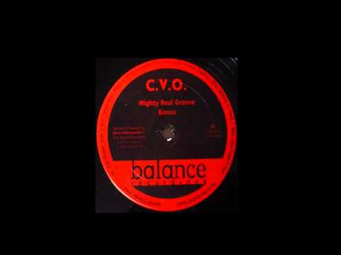 C.V.O. - Mighty Real Groove