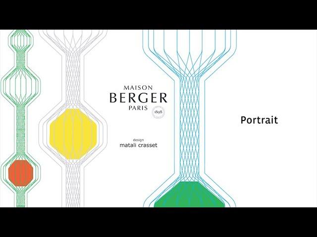 Maison Berger Paris - Collection matali crasset - Portrait