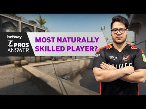 CSGO Pros Answer: Who Is The Most Naturally Skilled Player?