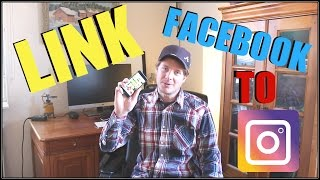 How To Link Facebook Page Or Profile To Instagram 2017
