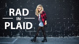 Three Looks And Hairstyles To Look Rad In Plaid! | Diy Hair And Style Tutorial | Mr Kate