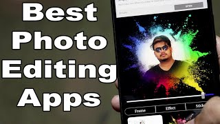 Best Photo Editing Apps For Android Mobile 2018 ! Best Editing App