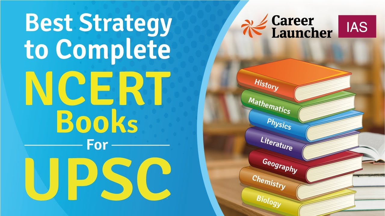 An effective way to read NCERTs for UPSC Civil Services