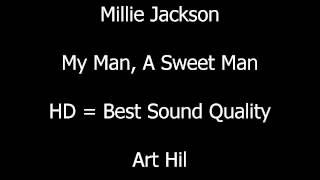 Millie Jackson - My Man, A Sweet Man