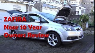 Vauxhall Zafira B Long-term 10 Year Owners Review - Top Buying Tips