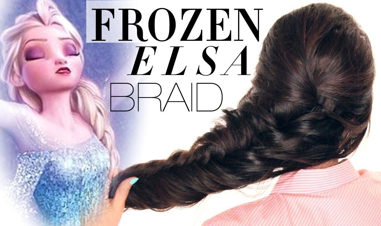 ☆FROZEN reinvented ELSA BRAID HAIR TUTORIAL | Disney Hairstyles ...