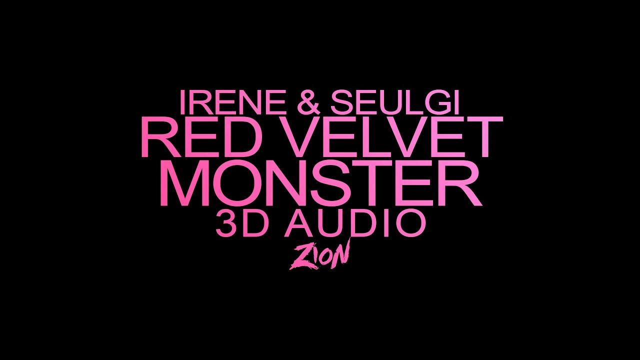 Red Velvet(레드벨벳) IRENE & SEULGI(아이린 & 슬기) - Monster (3D Audio Version)