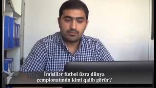İmişlilər dünya üzrə futbol çempionatında kimi qalib görür?