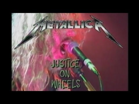 Metallica - Justice on Wheels (1989) Remastered [Justice Box Set DVD]