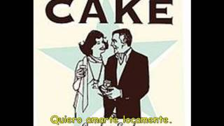 Cake -Love you madly (traducido)