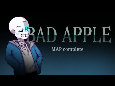 Bad apple | MAP | Complete!