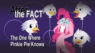 After the Fact: The One Where Pinkie Pie Knows