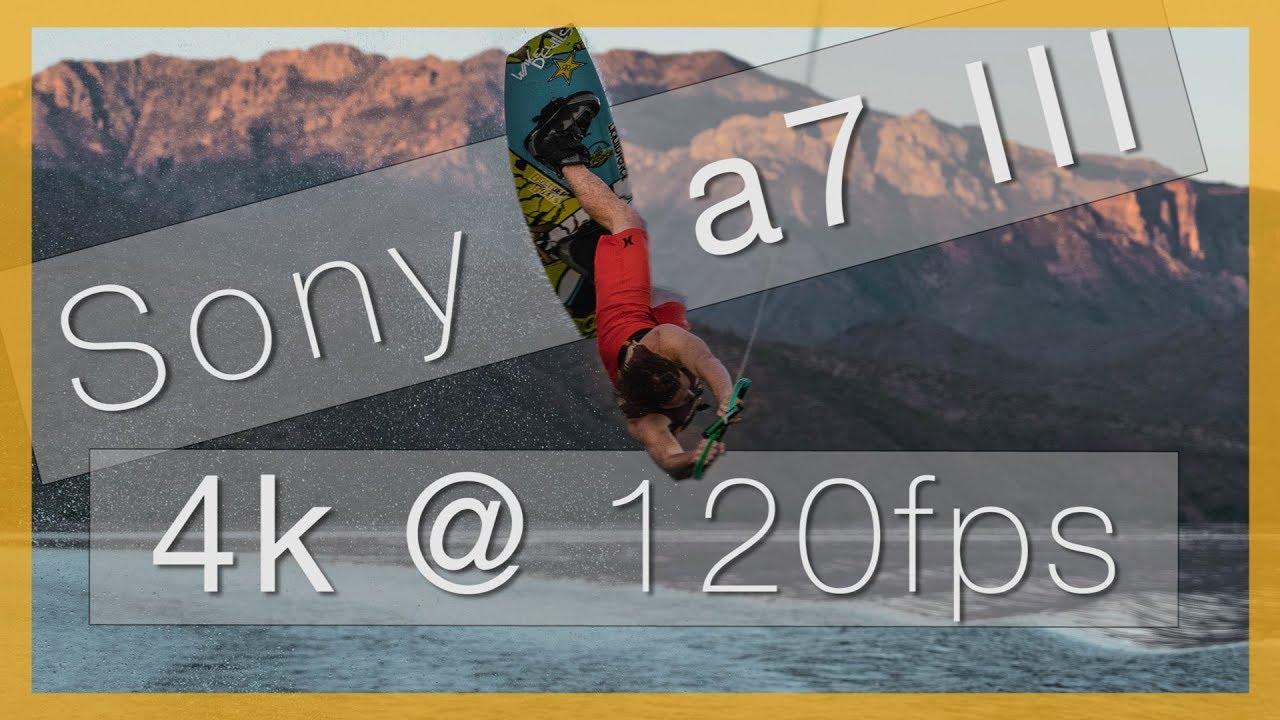 Sony a7 III Can do 4K@120fps!! \\ Sony 24-105 f/4