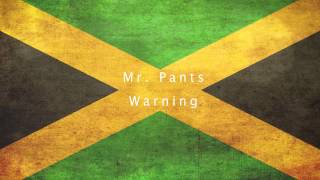 Mr Pants - Warning