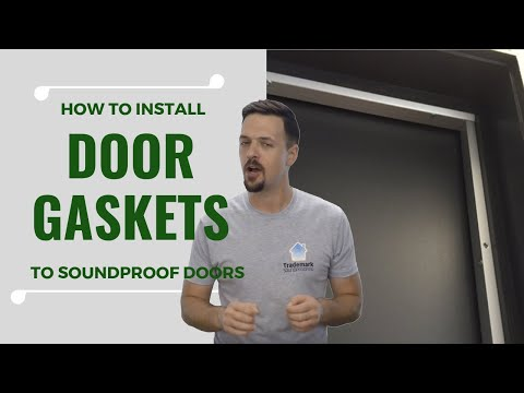 How To Install Door Gaskets To Soundproof Doors