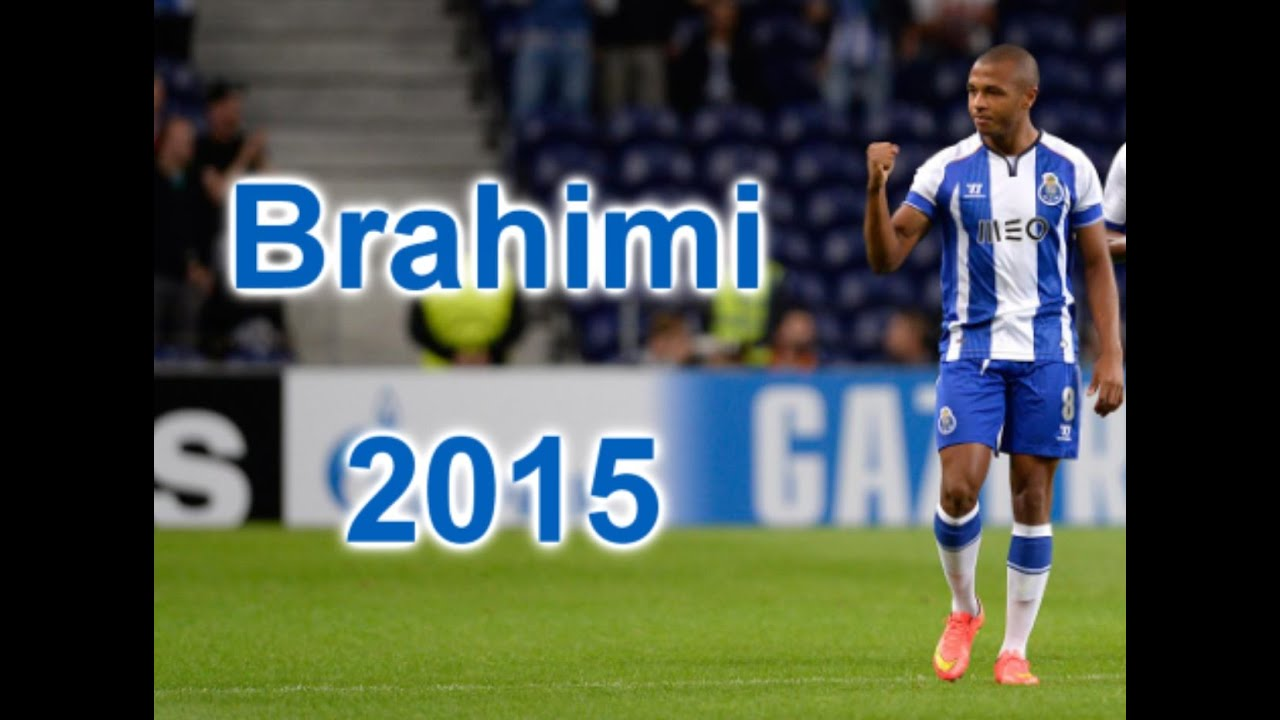 Yacine Brahimi 2015 Dribbling Goals Skills Porto 2015