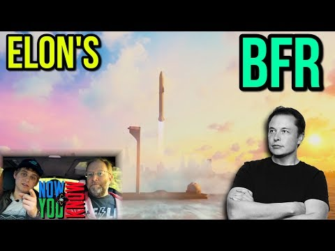 In Depth - Elon's BFR