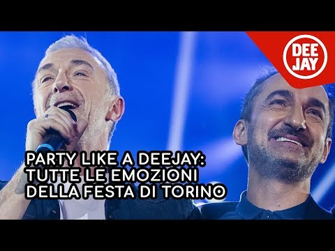 Party Like A Deejay: Tutte le emozioni della festa di Torino in 6 minuti