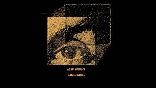 Asaf Avidan // Bang Bang