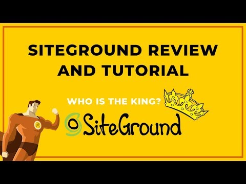 Siteground Review And Tutorial (2019) | Is Siteground Best Web Hosting?