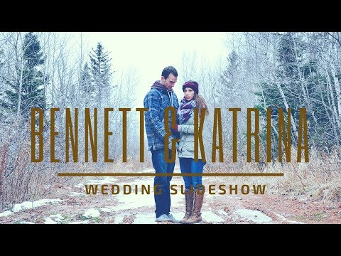 Bennett & Katrina Wedding Slideshow