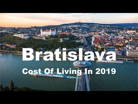 Cost Of Living In Bratislava, Slovakia In 2019, Rank 251st In The World