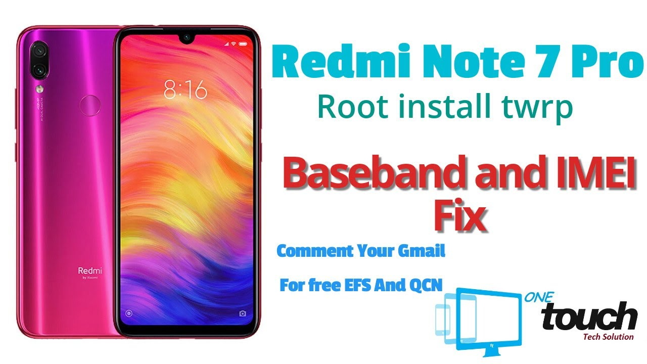 Redmi Note 7 Pro   Root and Install Custom Rom  Baseband and IMEI Fix - YouTube