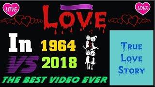 Love in 1964 vs in 2018 😍