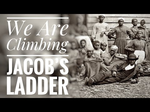 We Are Climbing Jacob's Ladder Song