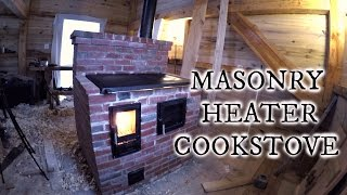 Our timber frame cabin part XVIII: MASONRY HEATER COOKSTOVE