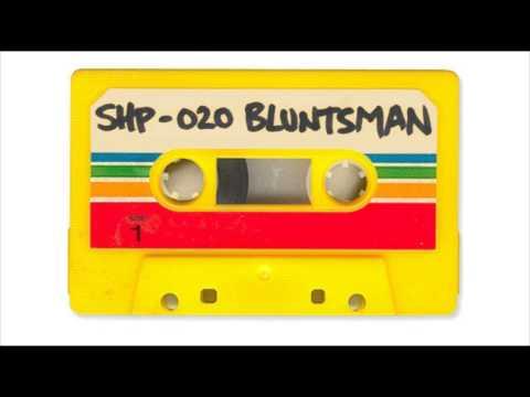 SH.MIXTAPE.20 / BLUNTSMAN (Skank It Up) A Side