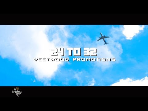"""24 to 32 """"Westside Promotion"""" (Official Video) Shot By @LyVe Cuttz"""