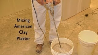 Mixing American Clay Plaster