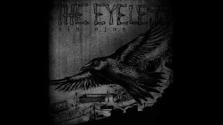 The Eyeless - Monótonos y Oxidados