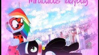 Miraculous Ladybug song ( SoarinDash )