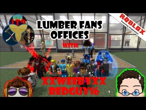 Roblox - Lumber Fans Offices - Bringing all 3 together